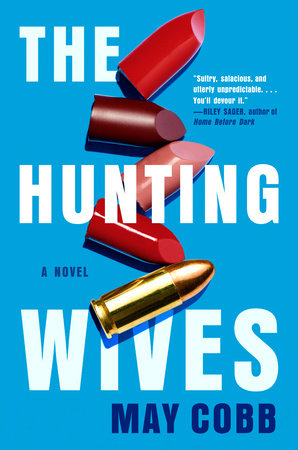 Cover image for The Hunting Wives
