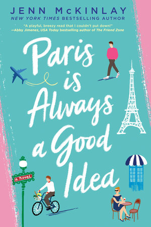 Cover image for Paris Is Always a Good Idea