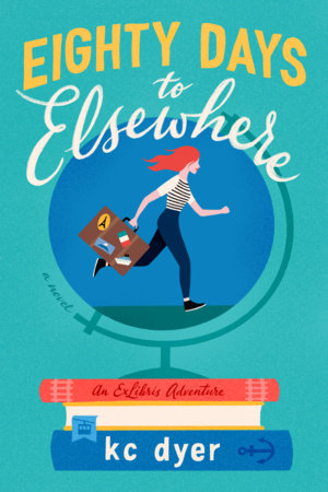 Cover image for Eighty Days to Elsewhere