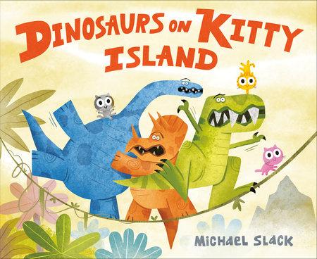 Dinosaurs on Kitty Island