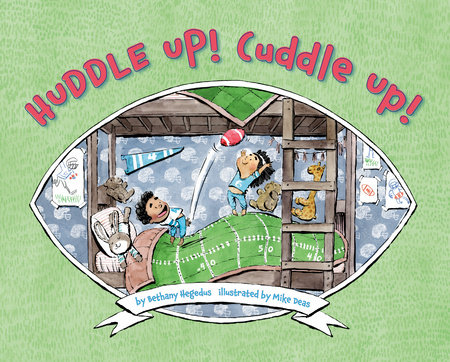 Huddle Up! Cuddle Up!