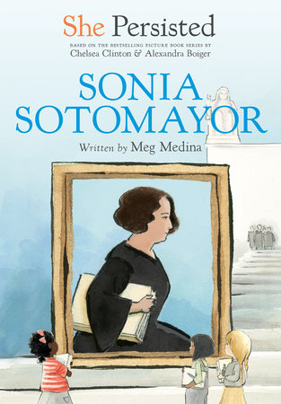 She Persisted: Sonia Sotomayor