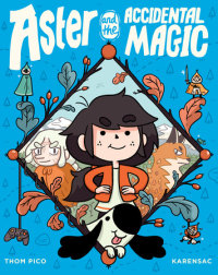 Cover of Aster and the Accidental Magic cover