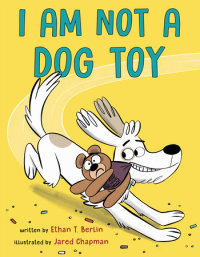 Book cover for I Am Not a Dog Toy