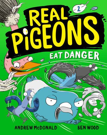 Real Pigeons Eat Danger (Book 2)