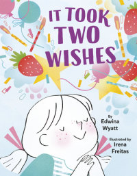 Cover of It Took Two Wishes cover
