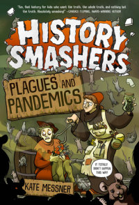 Cover of History Smashers: Plagues and Pandemics cover