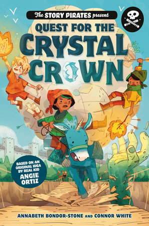 The Story Pirates Present: Quest for the Crystal Crown