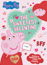 Book cover for The Sweetest Valentine (Peppa Pig)