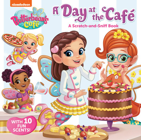A Day at the Cafe: A Scratch-and-Sniff Book (Butterbean's Cafe)