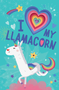 Book cover for I Love My Llamacorn