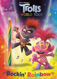 Book cover for Rockin\' Rainbow! (DreamWorks Trolls World Tour)