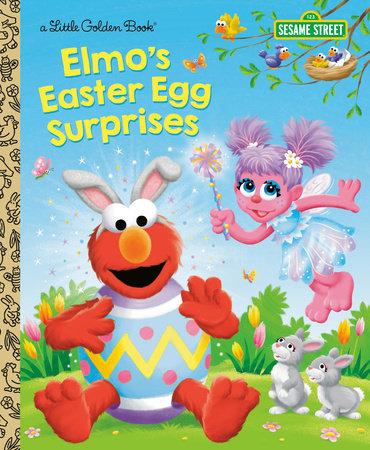 Elmo's Easter Egg Surprises (Sesame Street) - Penguin Random