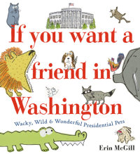 Cover of If You Want a Friend in Washington cover