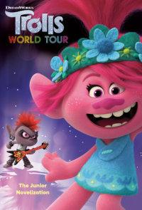 Book cover for Trolls World Tour: The Junior Novelization (DreamWorks Trolls World Tour)