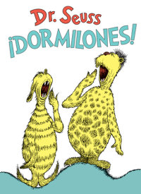 Cover of ¡Dormilones! (Dr. Seuss\'s Sleep Book Spanish Edition) cover