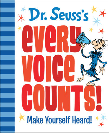 Dr. Seuss's Every Voice Counts!