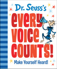 Cover of Dr. Seuss\'s Every Voice Counts!
