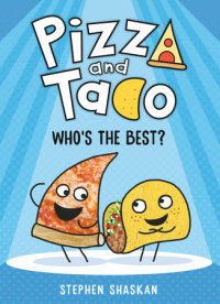 Book cover for Pizza and Taco: Who\'s the Best?