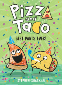 Book cover for Pizza and Taco: Best Party Ever!