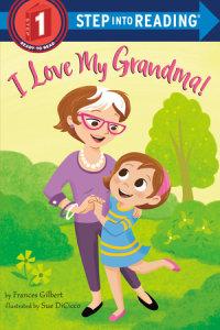 Book cover for I Love My Grandma!