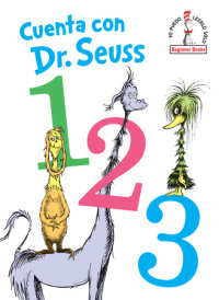Cover of Cuenta con Dr. Seuss 1 2 3 (Dr. Seuss\'s 1 2 3 Spanish Edition)