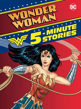Wonder Woman 5-Minute Stories (DC Wonder Woman)