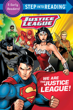We Are the Justice League! (DC Justice League)