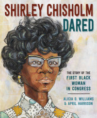 Cover of Shirley Chisholm Dared