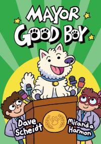 Cover of Mayor Good Boy