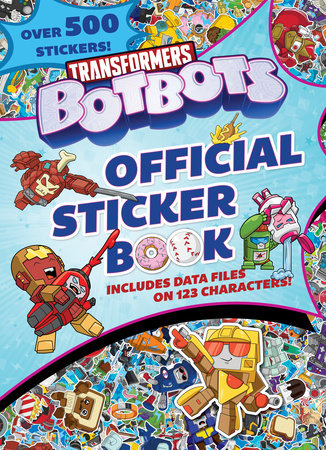 Transformers BotBots Official Sticker Book (Transformers BotBots)