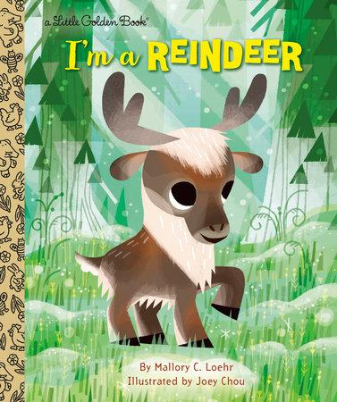 I'm a Reindeer