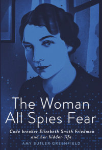 Book cover for The Woman All Spies Fear