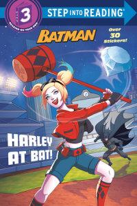 Book cover for Harley at Bat! (DC Super Heroes: Batman)
