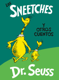 Cover of Los Sneetches y otros cuentos (The Sneetches and Other Stories Spanish Edition) cover