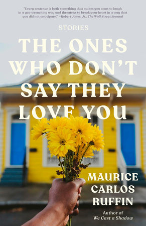 The Ones Who Don't Say They Love You book cover
