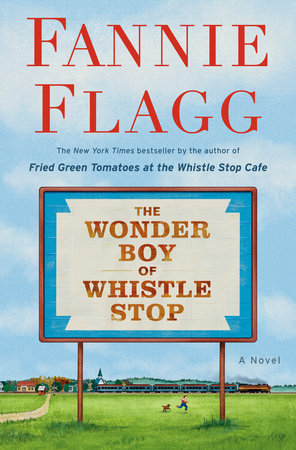 Cover image for The Wonder Boy of Whistle Stop