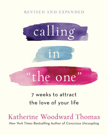 """Calling in """"The One"""" Revised and Expanded"""
