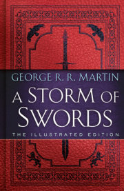 A Storm of Swords: The Illustrated Edition
