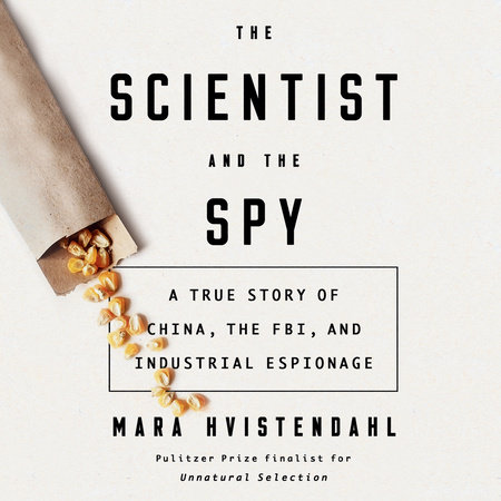 The Scientist and the Spy