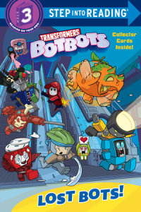 Book cover for Lost Bots! (Transformers BotBots)
