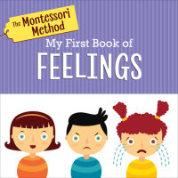 Book cover for The Montessori Method: My First Book of Feelings