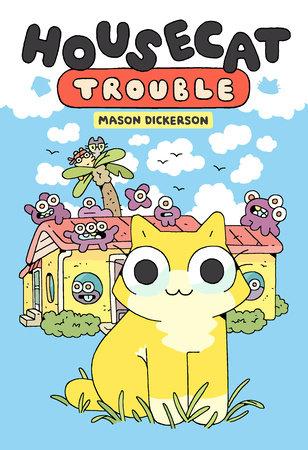 Housecat Trouble