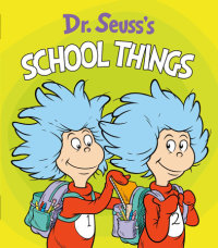 Book cover for Dr. Seuss\'s School Things