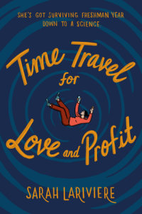 Cover of Time Travel for Love and Profit cover