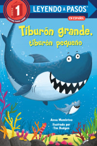 Book cover for Tiburón grande, tiburón pequeño (Big Shark, Little Shark Spanish Edition)