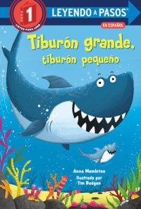 Cover of Tiburón grande, tiburón pequeño (Big Shark, Little Shark Spanish Edition) cover