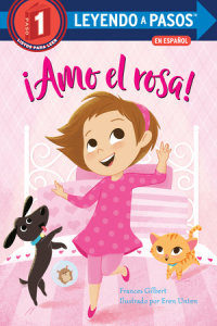 Book cover for ¡Amo el rosa! (I Love Pink Spanish Edition)