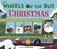 Book cover for The Wheels on the Bus at Christmas