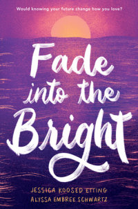 Cover of Fade into the Bright